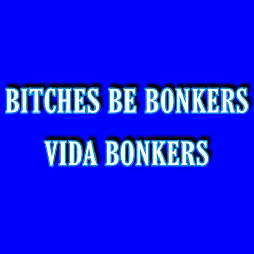 Bitches Be Bonkers photo 29